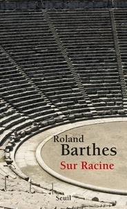 Roland Barthes - Sur Racine.