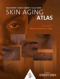 Birrascarampola.it Skin Aging Atlas - Volume 3, Afro-American type Image