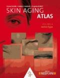 Roland Bazin et Frédéric Flament - Skin Aging Atlas - Volume 4, Indian Type.