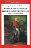 Roland Belin - De la campagne haut-saônoise au Rocher de Monaco, Monseigneur Theuret, premier évêque de Monaco.