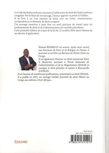 Code des hydrocarbures du Congo. Notes, commentaires, jurisprudence et éléments de droit comparé