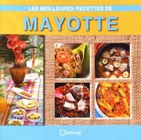 Roland Bénard - Les meilleures recettes de Mayotte.