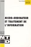 Roland Bertrand et  Collectif - Micro-ordinateur et traitement de l'information.