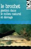 Roland Billard - Le brocjet - Gestion dans le milieu naturel et élevage.