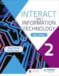 Téléchargez gratuitement des ebooks epub torrents Interact with Information Technology 2 new edition par Roland Birbal, Michele Taylor 9781510475847  (Litterature Francaise)