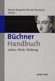 Roland Borgards - Büchner-Handbuch - Leben-Werk-Wirkung.