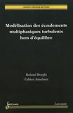 Roland Borghi et Fabien Anselmet - Modélisation des écoulements multiphasiques turbulents hors d'équilibre.