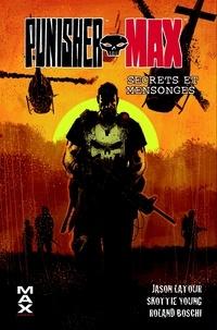 Roland Boschi et Jason Latour - Punisher Max  : Secrets et mensonges.