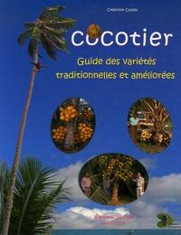 Roland Bourdeix et Jean-Louis Konan - Cocotier - Guide des variétés traditionnelles et améliorées.