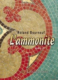 Roland Bourneuf - L'ammonite.