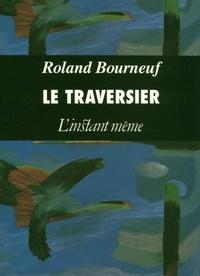 Roland Bourneuf - Le traversier.