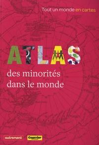 Roland Breton - Atlas des minorités dans le monde.