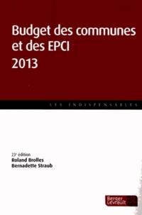Roland Brolles et Bernadette Straub - Budget des communes et des EPCI 2013.