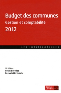 Roland Brolles et Bernadette Straub - Budget des communes - Gestion et comptabilité.