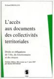 Roland Brolles - L'accès aux documents des collectivités territoriales. - Droits et obligations de l'élu, du fonctionnaire et du citoyen, 7ème édition.