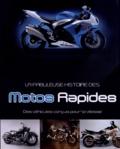 Roland Brown - La fabuleuse histoire des motos rapides - Des véhicules conçus pour la vitesse.