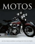 Roland Brown - Motos - Les plus beaux modèles classiques de tous les temps.