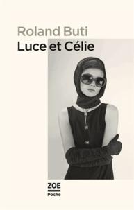 Roland Buti - Luce et Célie.
