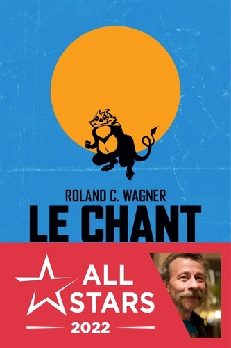 Roland C. Wagner - Le chant du cosmos.