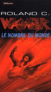 Roland C. Wagner - .