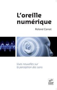 Loreille numérique - Vues nouvelles sur la perception des sons.pdf
