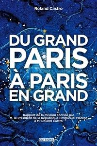 Histoiresdenlire.be Du Grand Paris à Paris en grand Image