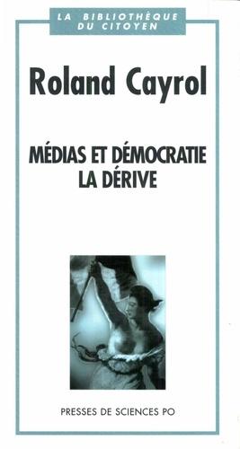 Médias et démocratie, la dérive