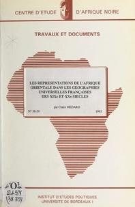 Roland Centre de géohistoire et  CNRS - Les représentations de l'Afrique orientale dans les géographies universelles françaises des XIXe et XXe siècles.