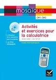 Roland Charnay et Lydie Treffort - Activités et exercices pour la calculatrice CM1-CM2 - Fiches photocopiables. 1 DVD