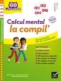 Roland Charnay et Lydie Treffort - Calcul mental la compil' - Cycles 2 et 3, 7-11 ans.
