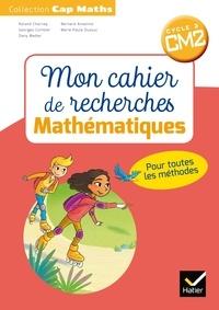 Roland Charnay et Bernard Anselmo - Cap math cycle 3 CM2 - Mon cahier de recherche.