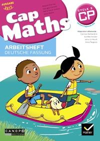 Roland Charnay et Georges Combier - Cap Maths Arbeitsheft Deutsche Fassung CP Ausgabe 2017.