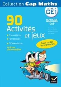 Roland Charnay et Georges Combier - Cap Maths CE1 - 90 activités et jeux pour l'entrainement, la consolidation et la différenciation en mathématiques.