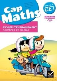 Roland Charnay et Marie-Paule Dussuc - Cap Maths CE1 - Fichier d'entrainement nombres et calculs.