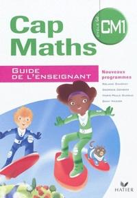 Roland Charnay et Georges Combier - Cap Maths CM1 - Guide de l'enseignant + Cahier de géométrie et mesure.