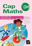 Roland Charnay et Georges Combier - Cap maths CM1 - Cahier de géométrie et mesure.