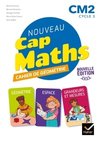 Roland Charnay et Marie-Paule Dussuc - Cap Maths CM2 Éd. 2021 - Cahier de Géométrie-Mesure.