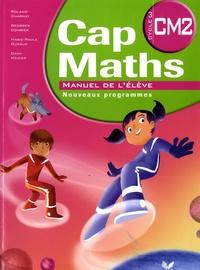 Roland Charnay et Georges Combier - Cap Maths CM2 - Manuel de l'élève + Le Dico Maths CM1-CM2.