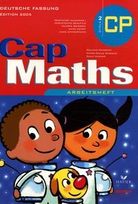 Roland Charnay et Marie-Paule Dussuc - Cap Maths CP Cycle 2 Deutsch Fassung.