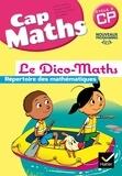 Roland Charnay et Georges Combier - Cap Maths CP Cycle 2 - Le Dico-maths, répertoire des mathématiques.