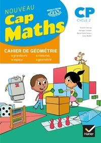 Roland Charnay et Marie-Paule Dussuc - Cap Maths CP Cycle 2 - Cahier de géométrie.