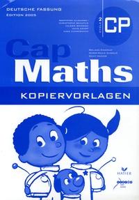 Roland Charnay et Marie-Paule Dussuc - Cap Maths CP Deutsche Fassung - Kopiervorlagen.