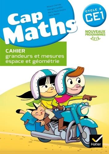 Roland Charnay et Marie-Paule Dussuc - Cap Maths Cycle 2 CE1 - Cahier grandeurs et mesures, espace et géométrie.