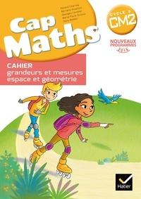 Roland Charnay et Bernard Anselmo - Cap Maths Cycle 3 CM2 - Cahier grandeurs et mesures - espace et géométrie.