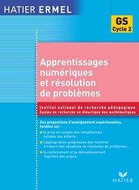 Jacques Colomb et Roland Charnay - Ermel - Apprentissages numériques et résolution de problèmes Grande Section.