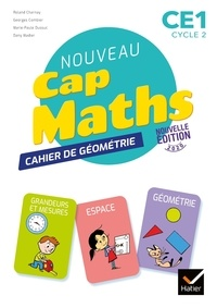 Roland Charnay et Marie-Paule Dussuc - Mathématiques CE1 cycle 2 Cap Maths - Cahier de Géométrie.