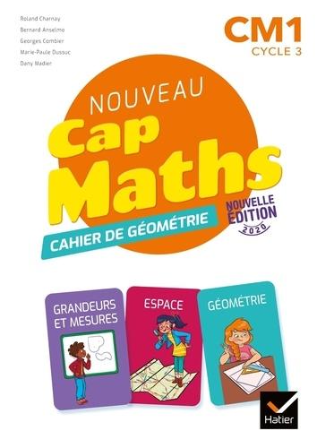 Mathématiques CM1 cycle 3 Cap Maths. Cahier de Géométrie  Edition 2020