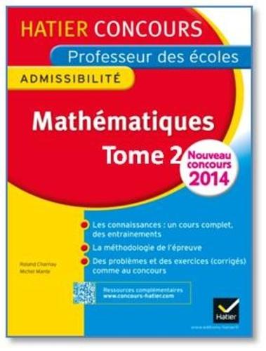Mathématiques. Epreuve écrite d'admissibilité CRPE Tome 2