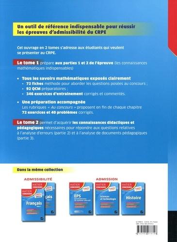 Mathématiques. Epreuve écrite d'admissibilité CRPE Tome 1  Edition 2021