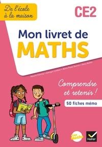 Roland Charnay et Georges Combier - Mon livret de Maths CE2.